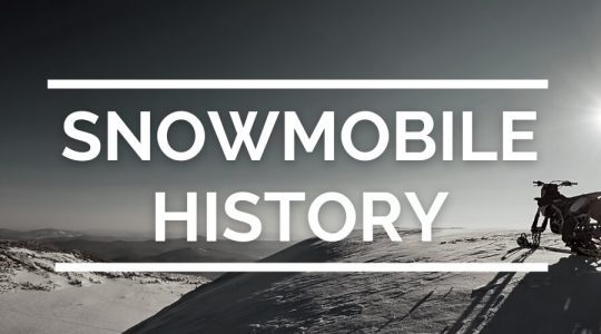 A Brief History of Snowmobiles and Snowmobiling